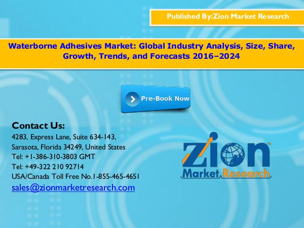 Zion Market Research Waterborne adhesives market, 2016 – 2024