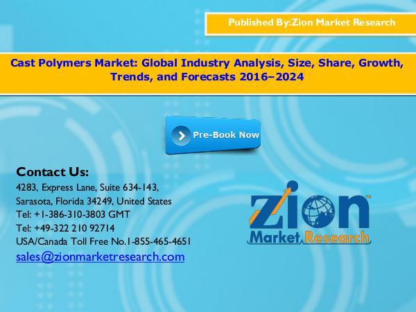 Zion Market Research Cast Polymers Market, 2016 – 2024