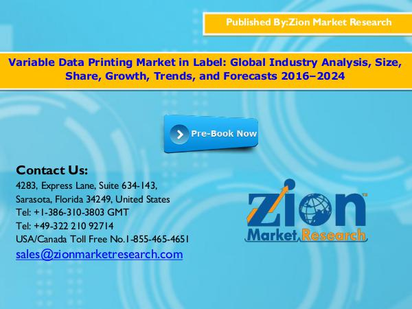 Zion Market Research Variable Data Printing Market, 2016–2024