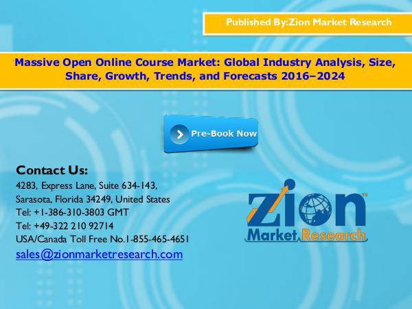 Zion Market Research Massive Open Online Course Market, 2016 - 2024