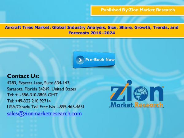 Zion Market Research Aircraft Tires Market, 2016 - 2024