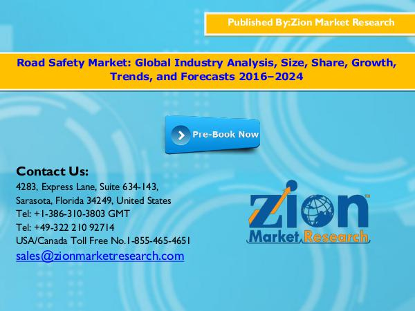 Zion Market Research Road Safety Market, 2016–2024