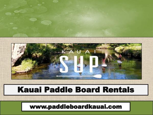 paddle board rental Kauai Kauai Paddle Board Rentals