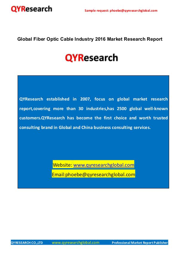 QYRESEARCH- MARKET REPORTS PUBLISHER Global Fiber Optic Cable Industry 2016 Market Rese