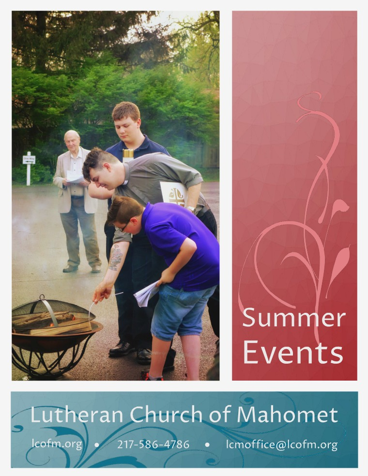 Lutheran Church of Mahomet, The Invitation Summer Events 2017