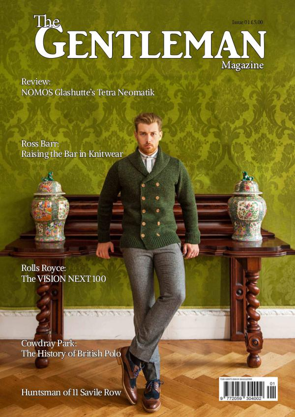 The Gentleman Magazine Issue 1 Feb/March 2017