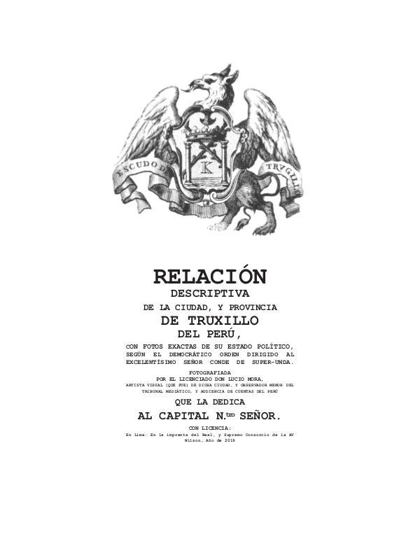 1.RELACIÓN DESCRIPTIVA DE LA CIUDAD, Y PROVINCIA DE TRUXILLO DEL PERÚ RELACIÓN DESCRIPTIVA DE LA CIUDAD, Y PROVINCIA DE