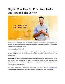 Play for Fun, Play For Free!your Lucky Day is Round The Corner