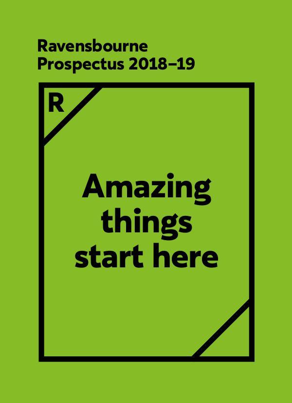 Ravensbourne Prospectus 2018-19 Ravensbourne-Prospectus-2018-19