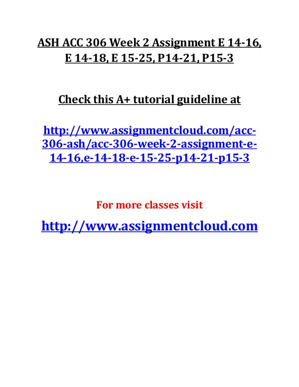 ASH ACC 306 Entire Course ASH ACC 306 Week 2 Assignment E 14