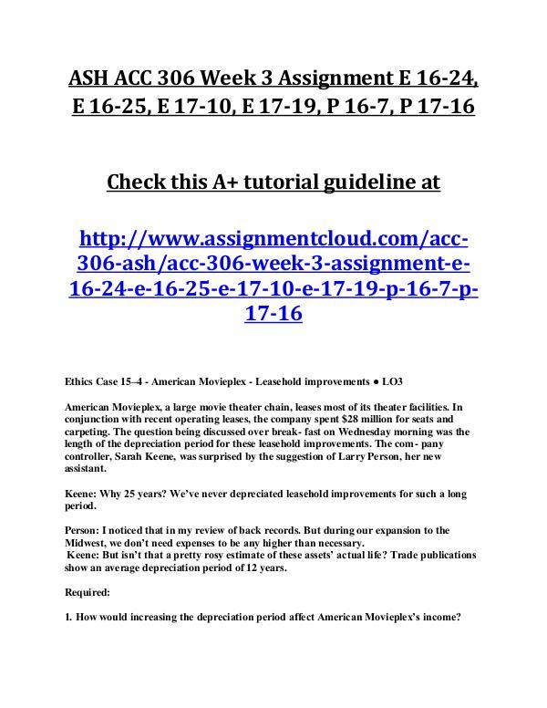 ASH ACC 306 Entire Course ASH ACC 306 Week 3 Assignment E 16