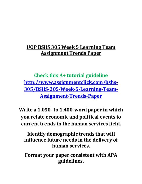 UOP BSHS 305 Week 5 Learning Team Assignment Trend