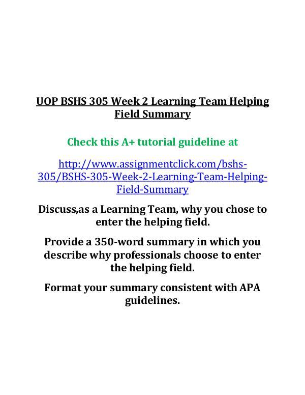 UOP BSHS 305 Week 2 Learning Team Helping Field Su