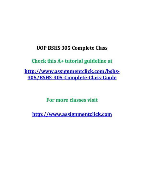 UOP BSHS 305 Complete Class