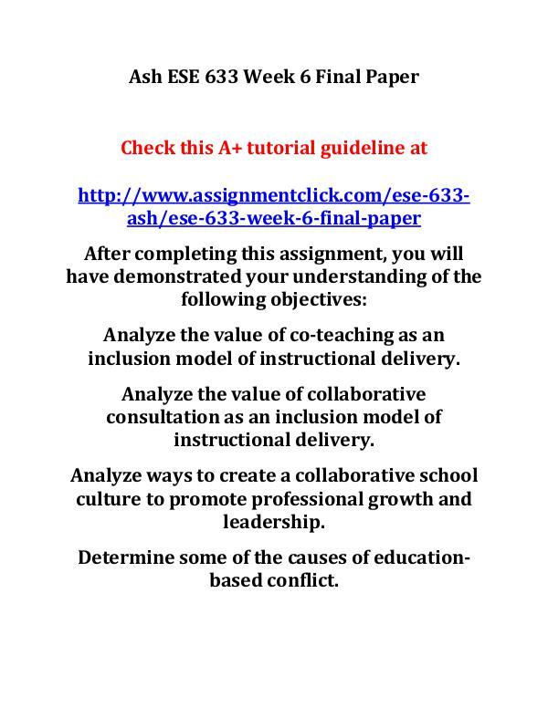 ash ese 633 entire course Ash ESE 633 Week 6 Final Paper