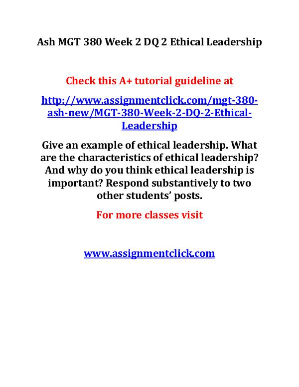 ash mgt 380 new entire course Ash MGT 380 Week 2 DQ 2 Ethical Leadership