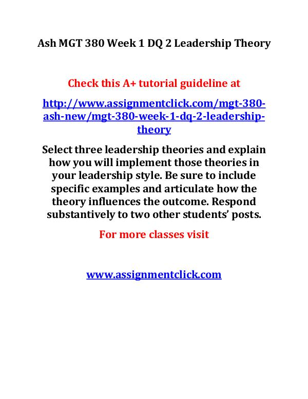 ash mgt 380 new entire course Ash MGT 380 Week 1 DQ 2 Leadership Theory