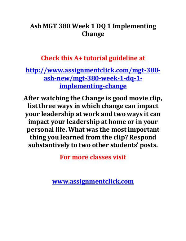 ash mgt 380 new entire course Ash MGT 380 Week 1 DQ 1 Implementing Change