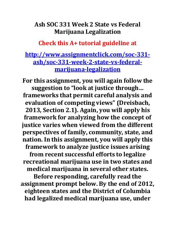 ash soc 331 entire course Ash SOC 331 Week 2 State vs Federal Marijuana Lega
