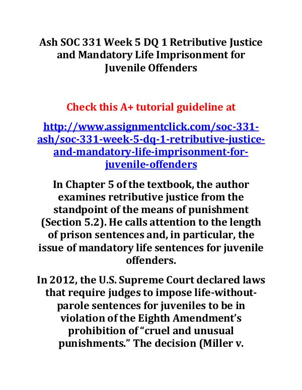 ash soc 331 entire course Ash SOC 331 Week 5 DQ 1 Retributive Justice and Ma