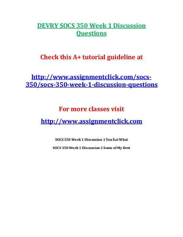 DEVRY SOCS 350 Week 1 Discussion Questions