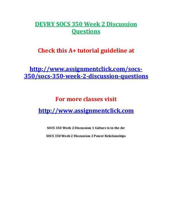 DEVRY SOCS 350 Week 2 Discussion Questions