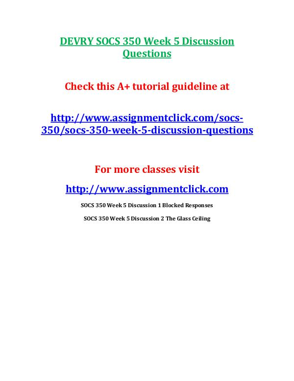DEVRY SOCS 350 Entire Course DEVRY SOCS 350 Week 5 Discussion Questions
