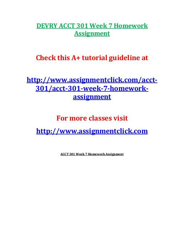 DEVRY ACCT 301 Entire CourseDEVRY ACCT 301 Entire Course DEVRY ACCT 301 Week 7 Homework Assignment
