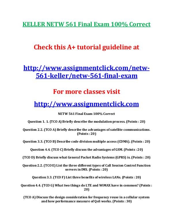 KELLER NETW 561 Entire Course KELLER NETW 561 Final Exam 100% Correct