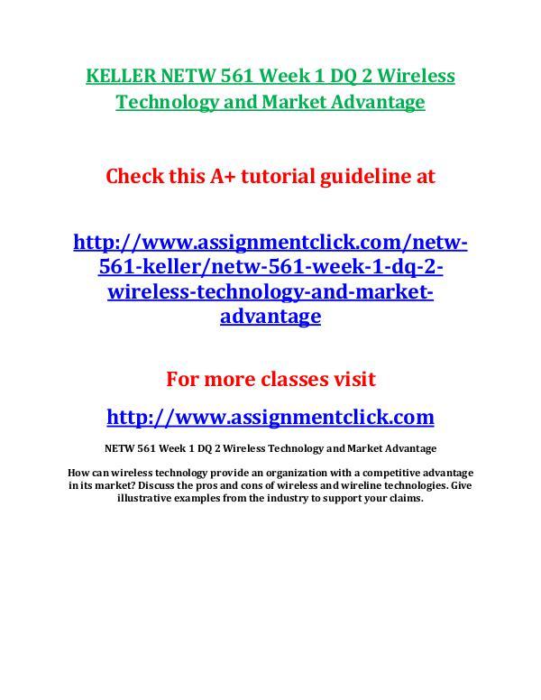 KELLER NETW 561 Week 1 DQ 2 Wireless Technology an