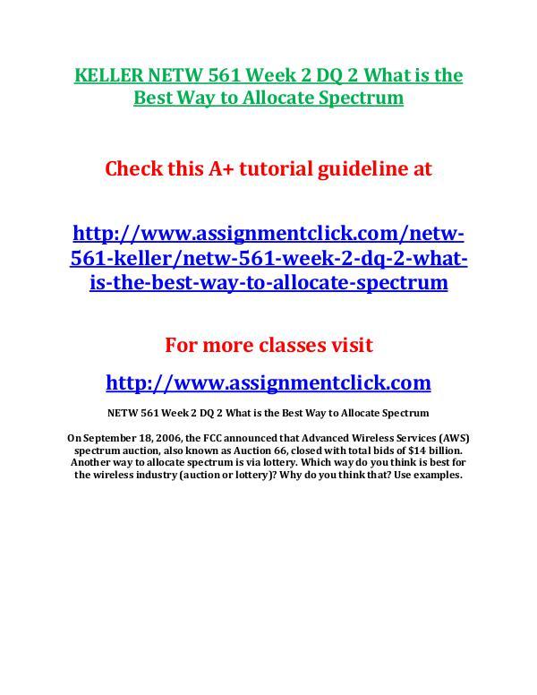 KELLER NETW 561 Entire Course KELLER NETW 561 Week 2 DQ 2 What is the Best Way t