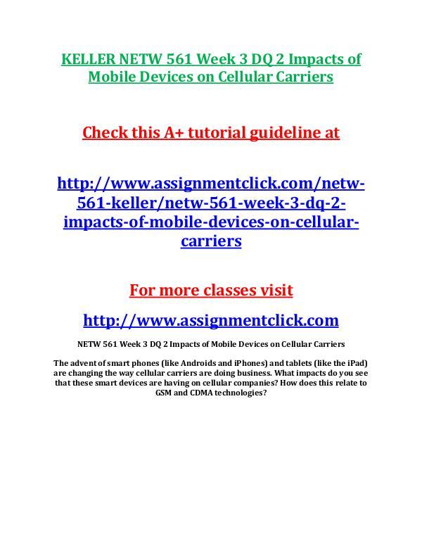 KELLER NETW 561 Week 3 DQ 2 Impacts of Mobile Devi