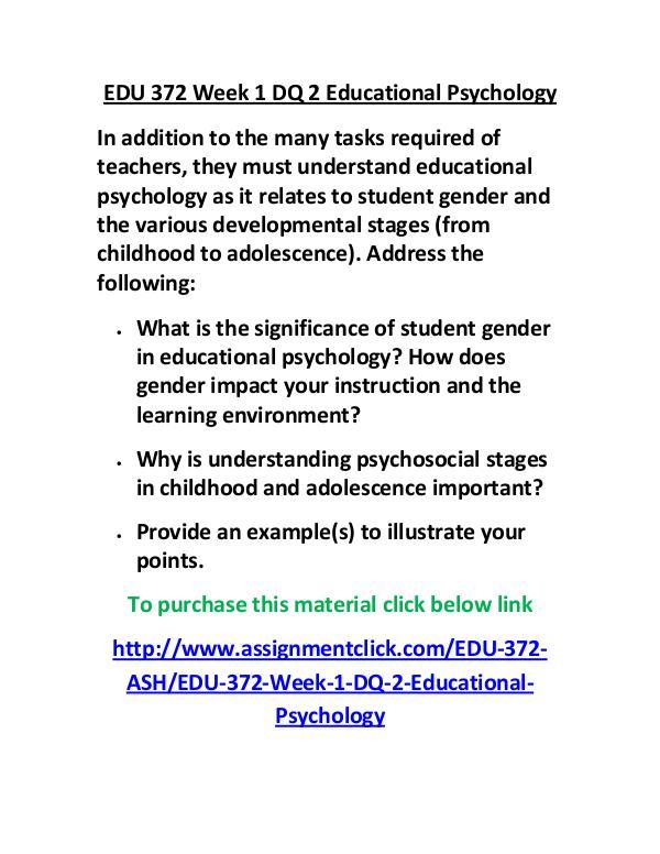 ASHEDU 372 entire course EDU 372 Week 1 DQ 2 Educational Psychology