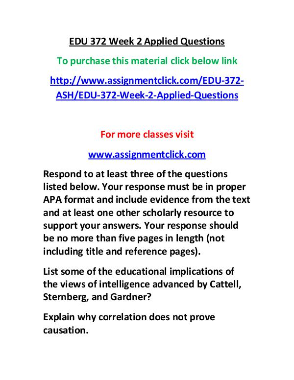ASH EDU 372 entire course EDU 372 Week 2 Applied Questions