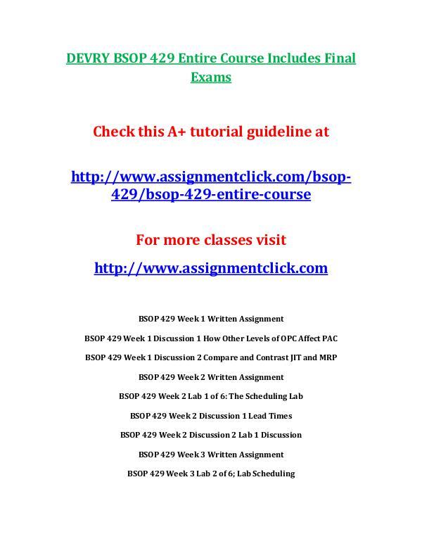 DEVRY BSOP 429 Entire Course Includes Final Exams DEVRY BSOP 429 Entire Course Includes Final Exams
