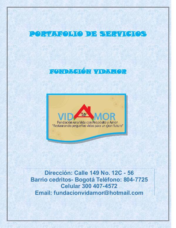 Portafolio de servicio Portafolio de los servicios Fundación Vidamor