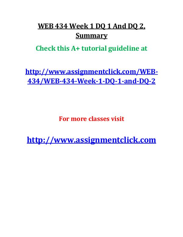 uop web 434 entire course UOP WEB 434 Week 1 DQ 1 And DQ 2, Summary