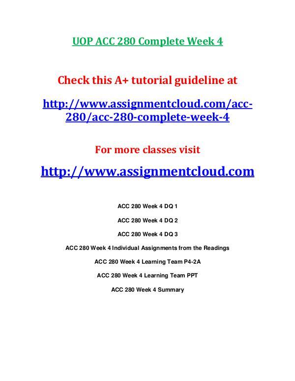 UOP ACC 280 Entire CourseUOP ACC 280 Entire Course UOP ACC 280 Complete Week 4