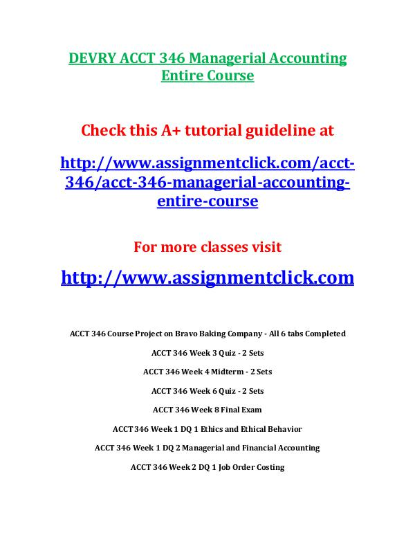 DEVRY ACCT 346 Managerial Accounting Course Project on Bravo Baking C DEVRY ACCT 346 Managerial Accounting Entire Course