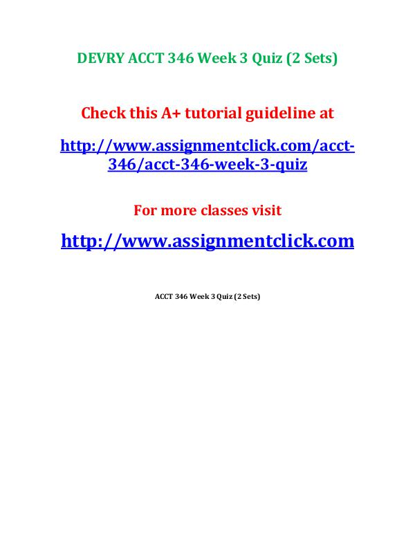 DEVRY ACCT 346 Week 1 to 7 All Discussion Question