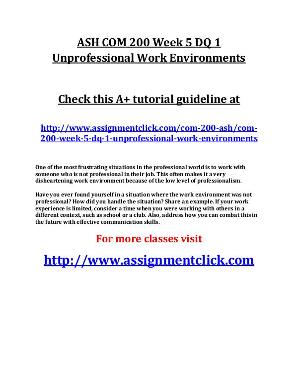 ASH COM 200 Week 5 DQ 1 Unprofessional Work Enviro