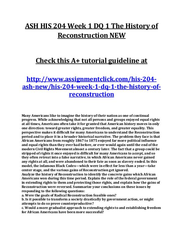 ASH HIS 204 Week 1 DQ 1 The History of Reconstruct