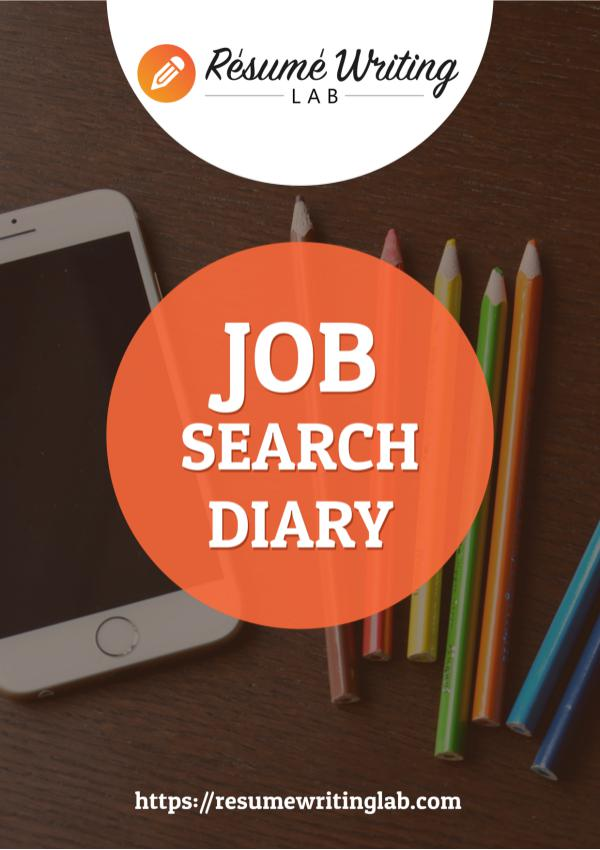 Job Search Diary Job Search Diary from Resume Writing Lab
