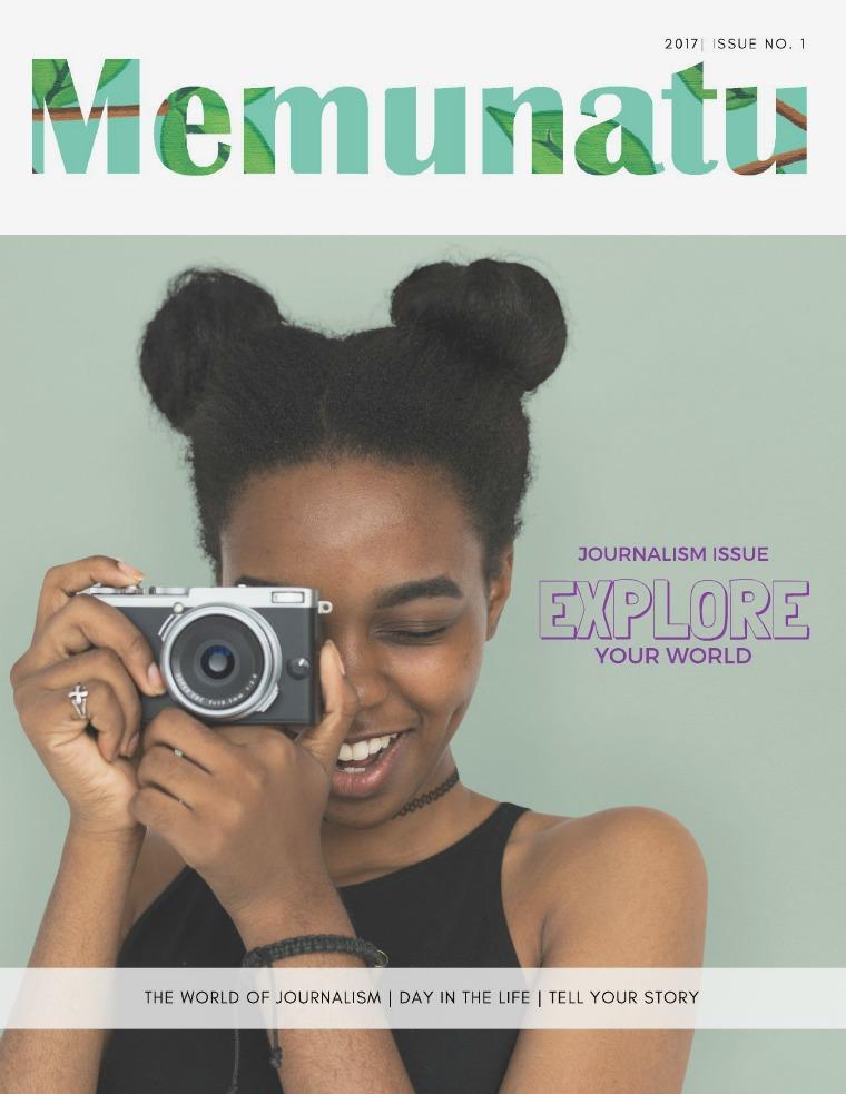 Memunatu Magazine Journalism Issue: Explore Your World
