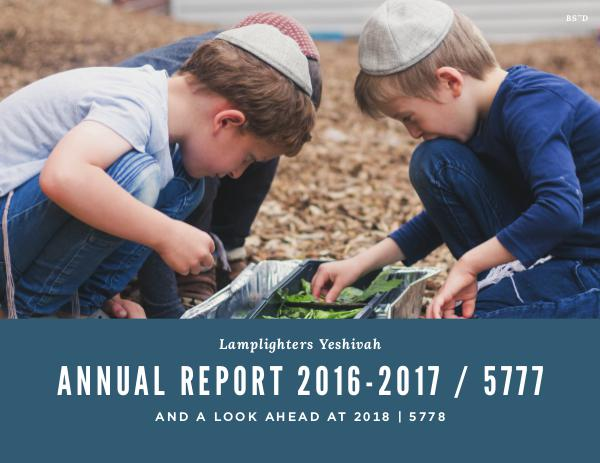 Lamplighters Yeshivah Annual Report 5777 Annual Report 5777