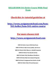 HSM 541 KellerKELLER HSM 541 Entire Course With Final Exam