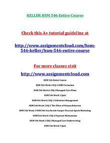 HSM 541 KellerKELLER HSM 546 Entire Course