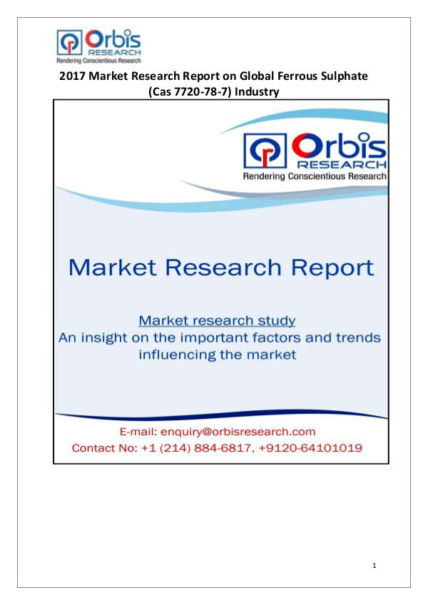 Global Ferrous Sulphate (Cas 7720-78-7) Industry Overview Global Ferrous Sulphate Market 2017
