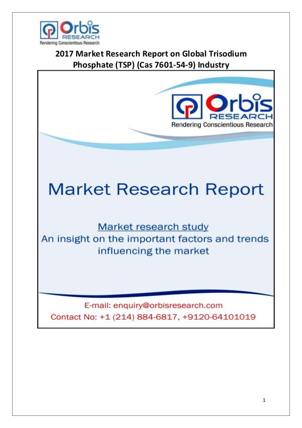 Global Trisodium Phosphate Industry Overview Global Trisodium Phosphate Market 2017