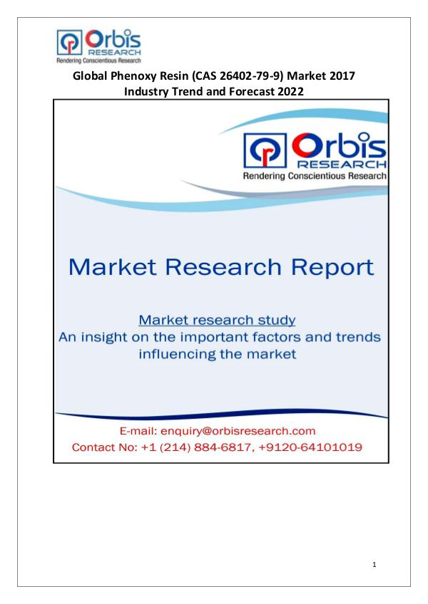 2017 Phenoxy Resin Market Outlook and Development Status Review 2017 Phenoxy Resin Industry